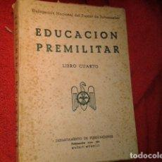 Libros de segunda mano: EDUCACION PREMILITAR MILITAR JUVENTUDES. Lote 195299195