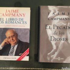 Libros de segunda mano: LIBROS JAIME CAMPMANY FIRMADOS Y DEDICADOS. Lote 195299762