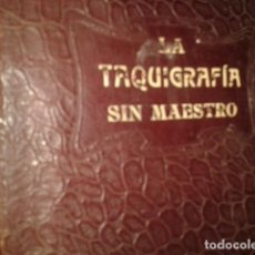 Libros de segunda mano: LA TAQUIGRAFIA SIN MAESTRO. Lote 195300575