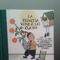 Libros de segunda mano: LA PRINCESA VIENE A LAS CUATRO.. Lote 195303021