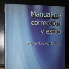 Libros de segunda mano: MANUAL DE CORRECCIÓN Y ESTILO.. Lote 195306830