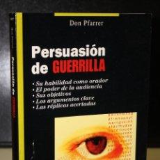 Libros de segunda mano: PERSUASIÓN DE GUERRILLA.. Lote 195308750