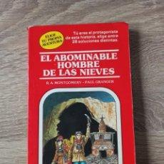 Libros de segunda mano: EL ABOMINABLE HOMBRE DE LAS NIEVES. ELIGE TU PROPIA AVENTURA 4. Lote 195308833