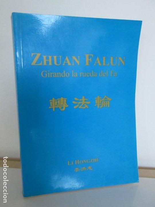 ZHUAN FALUN. GIRANDO LA RUEDA DEL FA. LI HONGZHI. EDITORIAL GRITO SAGRADO. 2008 (Libros de Segunda Mano - Pensamiento - Otros)