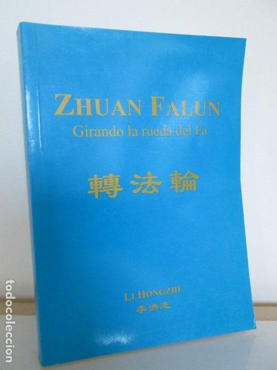 Libros de segunda mano: ZHUAN FALUN. GIRANDO LA RUEDA DEL FA. LI HONGZHI. EDITORIAL GRITO SAGRADO. 2008 - Foto 2 - 195309596