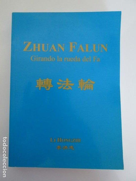 Libros de segunda mano: ZHUAN FALUN. GIRANDO LA RUEDA DEL FA. LI HONGZHI. EDITORIAL GRITO SAGRADO. 2008 - Foto 7 - 195309596