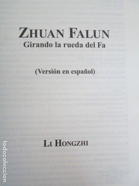 Libros de segunda mano: ZHUAN FALUN. GIRANDO LA RUEDA DEL FA. LI HONGZHI. EDITORIAL GRITO SAGRADO. 2008 - Foto 10 - 195309596