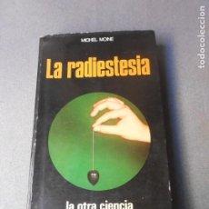 Libros de segunda mano: LA RADIESTESIA. Lote 195320602