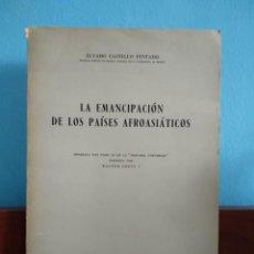 Libros de segunda mano: LA EMANCIPACIÓN DE LOS PAÍSES AFROASIÁTICOS / ÁLVARO CASTILLO PINTADO. Lote 195321017