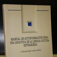 Libros de segunda mano: MANUAL DE AUTOFORMACIÓN PARA UNA DIDÁCTICA DE LA LENGUA-CULTURA EXTRANJERA. Lote 195324968