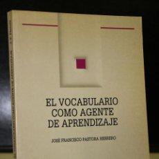 Libros de segunda mano: EL VOCABULARIO COMO AGENTE DE APRENDIZAJE.. Lote 195325610