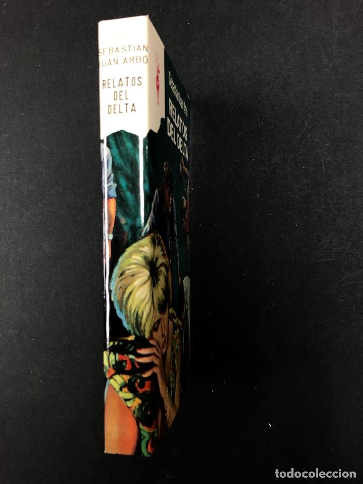 Libros de segunda mano: RELATOS DEL DELTA - SEBASTIAN JUAN ARBÓ - Nº 304 COLECCION RENO 1969 - DE DISTRIBUIDORA - Foto 3 - 195328413