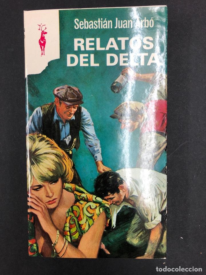 RELATOS DEL DELTA - SEBASTIAN JUAN ARBÓ - Nº 304 COLECCION RENO 1969 - DE DISTRIBUIDORA (Libros de Segunda Mano (posteriores a 1936) - Literatura - Otros)