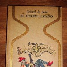 Libros de segunda mano: SÈDE, GÉRARD DE. EL TESORO CÁTARO (OTROS MUNDOS). - 1ª ED. - 1968. Lote 195330757