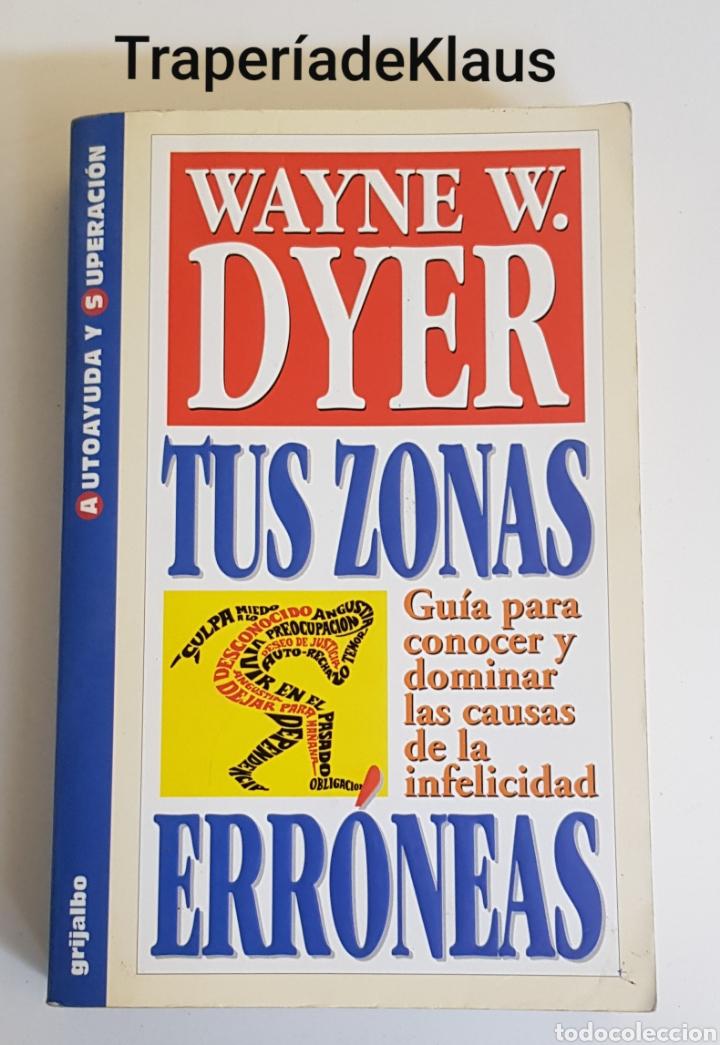 TUS ZONAS ERRONEAS - WAYNE DYER - TDK162 (Libros de Segunda Mano - Pensamiento - Otros)