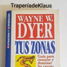 Libros de segunda mano: TUS ZONAS ERRONEAS - WAYNE DYER - TDK162. Lote 195331075