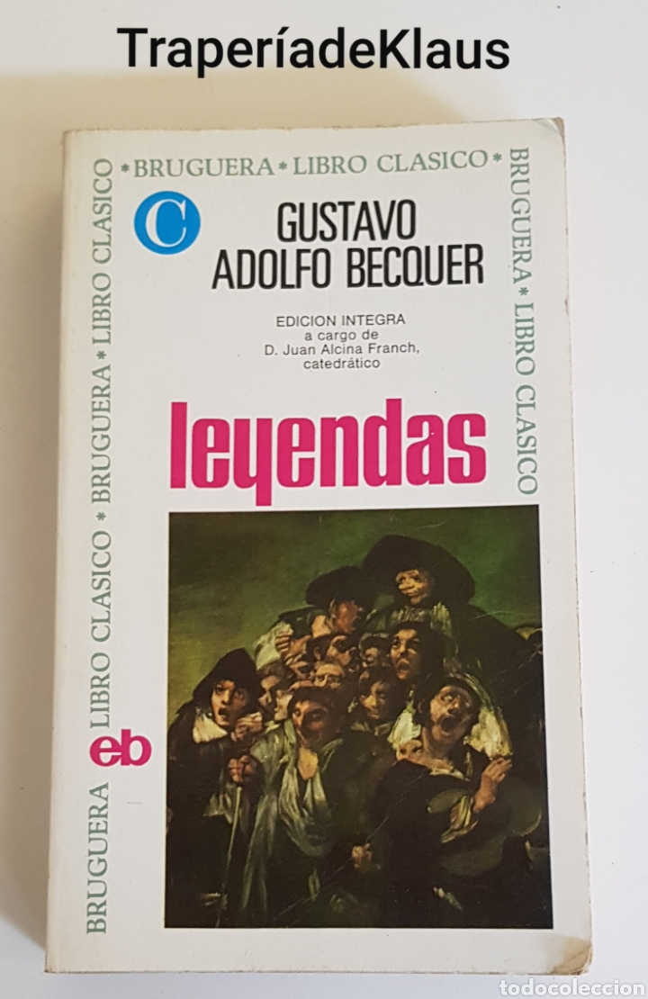 LEYENDAS - GUSTAVO ADOLFO BECQUER - TDK162 (Libros de Segunda Mano (posteriores a 1936) - Literatura - Otros)