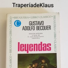Libros de segunda mano: LEYENDAS - GUSTAVO ADOLFO BECQUER - TDK162. Lote 195331362