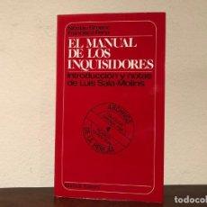 Libros de segunda mano: MANUAL DE LOS INQUISIDORES. NICOLAU EIMERIC Y FRANCISCO PEÑA. MUCHNIK EDITORES. . Lote 195333485