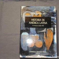 Libros de segunda mano: HISTORIA DE AMÉRICA LATINA 15. EL CONO SUR DESDE 1930. LESLIE BETHELL, ED.. Lote 195334345