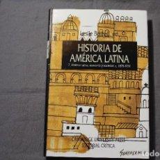 Libros de segunda mano: HISTORIA DE AMÉRICA LATINA 7. AMÉRICA LATINA: ECONOMÍA Y SOCIEDAD, C. 1870-1930. LESLIE BETHELL, ED.. Lote 195336010