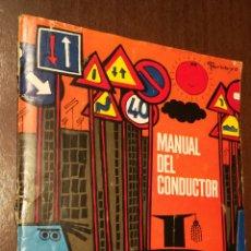 Libros de segunda mano: MANUAL DEL CONDUCTOR. LIBRILLO DE 1972.. Lote 195337562