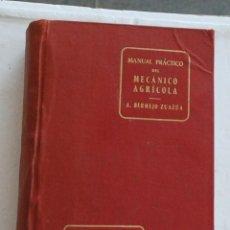 Libros de segunda mano: A. BERMEJO ZUAZÚA -MANUAL PRACTICO DEL MECANICO AGRICOLA- MINISTERIO DE AGRICULTURA 1963. Lote 195337641