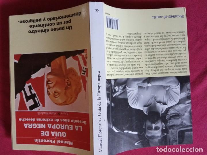 Libros de segunda mano: GUIA DE LA EUROPA NEGRA.SESENTA AÑOS DE EXTREMA DERECHA-MANUEL FLORENTIN. - Foto 2 - 195338142