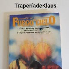 Libros de segunda mano: FUEGO DEL CIELO - MICHAEL HARRISON - TDK109. Lote 195339701