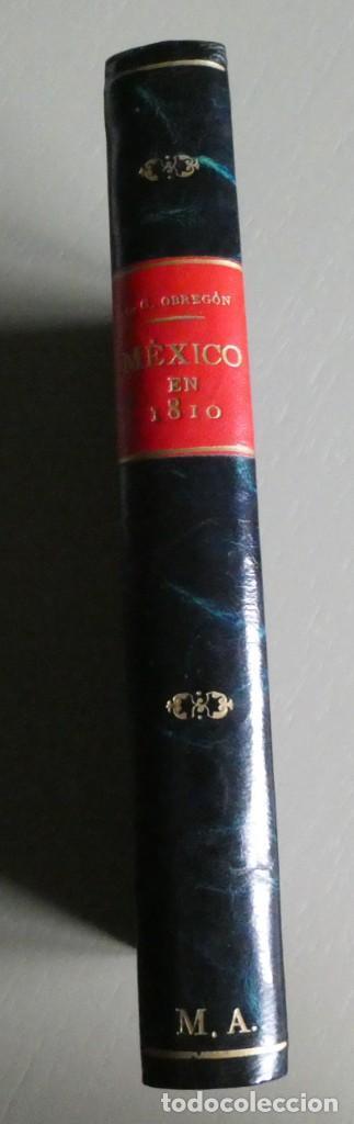 LA VIDA DE MÉXICO EN 1810. LUIS GONZÁLEZ OBREGÓN. EDITORIAL STYLO MÉXICO 1943.ILUSTRADO.ENCUADERNADO (Libros de Segunda Mano - Historia - Otros)