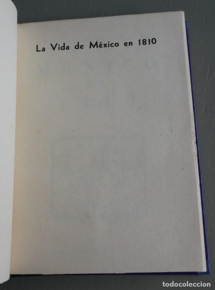 Libros de segunda mano: La vida de México en 1810. Luis González Obregón. Editorial Stylo México 1943.Ilustrado.Encuadernado - Foto 2 - 195340223