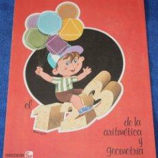 Libros de segunda mano: EL 123 DE LA ARITMÉTICA Y GEOMETRÍA - FHER (1977) ¡IMPECABLE!. Lote 195340513