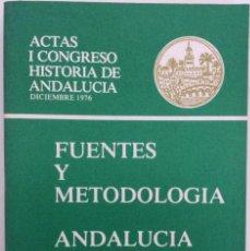 Libros de segunda mano: FUENTES Y METODOLOGÍA. ANDALUCÍA EN LA ANTIGUEDAD. ACTAS I CONGRESO HISTORIA . CÓRDOBA. Lote 195340991