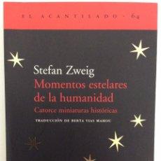 Libros de segunda mano: MOMENTOS ESTELARES DE LA HUMANIDAD. STEFAN ZWEIG. EL ACANTILADO. 2002. Lote 195341868