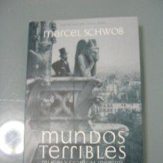 Libros de segunda mano: MUNDOS TERRIBLES - MARCEL SCHWOB.. Lote 195344473