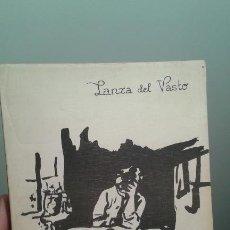 Libros de segunda mano: LAS CUATRO PLAGAS LANZA DEL VASTO. Lote 195345132