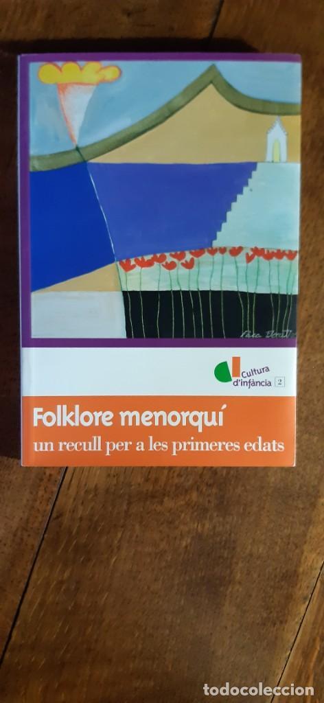 FOLKLORE MENORQUI. UN RECULL PER A LES PRIMERES EDATS.CONSELL DE MENORCA. 2005 (Libros de Segunda Mano - Bellas artes, ocio y coleccionismo - Otros)