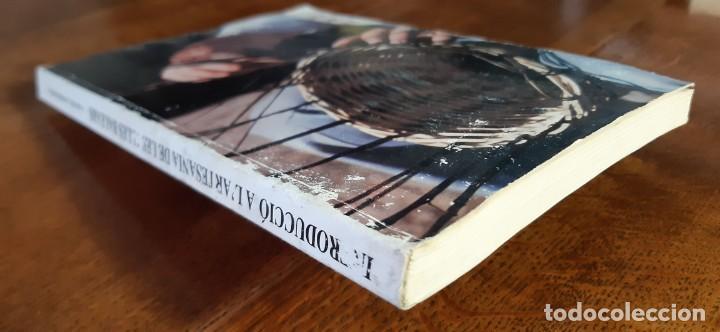 Libros de segunda mano: Introduccio a lartesania de les Illes Balears.Gabriel Janer Manila. Palma de Mallorca 1986 - Foto 6 - 195353440