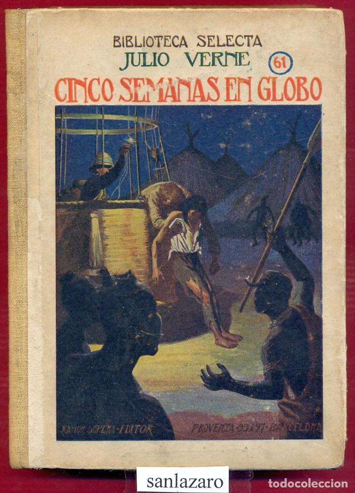 CINCO SEMANAS EN GLOBO JULIO VERNE EDITORIAL RAMÓN SOPENA S.A. 286 PAG. AÑO 1941 LL3484 (Libros de Segunda Mano - Bellas artes, ocio y coleccionismo - Otros)