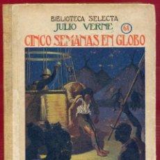 Libros de segunda mano: CINCO SEMANAS EN GLOBO JULIO VERNE EDITORIAL RAMÓN SOPENA S.A. 286 PAG. AÑO 1941 LL3484. Lote 195353538