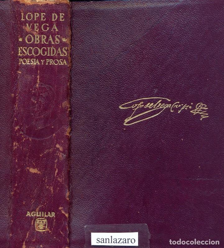 Libros de segunda mano: OBRAS ESCOGIDAS DE LOPE FELIX DE VEGA CARPIO EDICIONES AGUILAR 1608 PAG. AÑO 1964 LL3485 - Foto 2 - 195353950