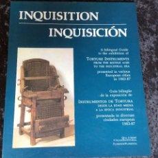 Libros de segunda mano: INQUISICIÓN - INSTRUMENTOS DE TORTURA DESDE LA EDAD MEDIA A LA ÉPOCA INDUSTRIAL - FOTOGRAFÍAS. Lote 195355492