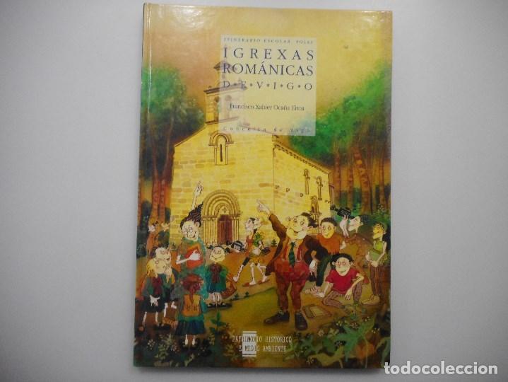 Libros de segunda mano: Itinerario escolar polas igrexas románicas de Vigo (Gallego) Y98952T - Foto 3 - 195363068