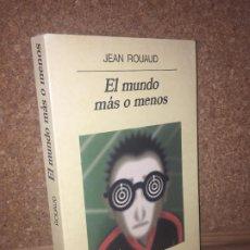 Libros de segunda mano: - LIQUIDACION ANAGRAMA !! - EL MUNDO MAS O MENOS - JEAN ROUAD - BUEN ESTADO. Lote 195364452