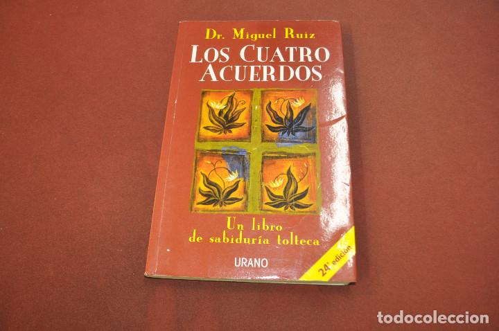 LOS CUATRO ACUERDOS - DR. MIGUEL RUIZ - URANO - APB (Libros de Segunda Mano - Pensamiento - Otros)