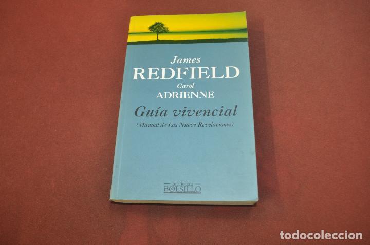 GUÍA VIVENCIAL , MANUAL DE LAS NUEVE REVELACIONES - JAMES REDFIELD Y CAROL ADRIENNE - APB (Libros de Segunda Mano - Pensamiento - Otros)