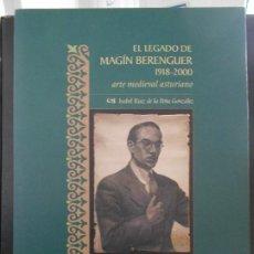 Libros de segunda mano: EL LEGADO DE MAGIN BERENGUER 1918 - 2000. ARTE MEDIEVAL ASTURIANO. ISABEL RUIZ DE LA PEÑA GONZALEZ. . Lote 195369555