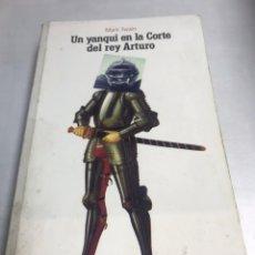 Libros de segunda mano: LIBRO - UN YANQUI EN LA CORTE DEL REY ARTURO - MARK TWAIN. Lote 195366325