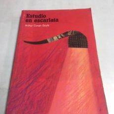 Libros de segunda mano: LIBRO - ESTUDIO EN ESCARLATA - ARTHUR DOYLE. Lote 195366501
