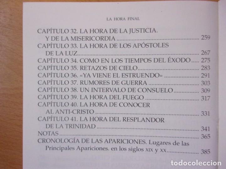 Libros de segunda mano: LA HORA FINAL. EL SIGLO DE LA BATALLA DEL BIEN CONTRA EL MAL / MICHAEL H. BROWN / 2000. - Foto 3 - 195376152